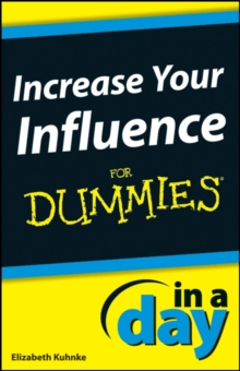 Increase Your Influence In A Day For Dummies, PDF eBook