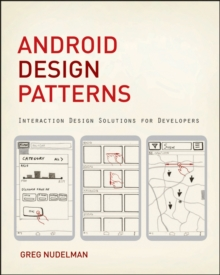 Android Design Patterns : Interaction Design Solutions for Developers, Paperback Book