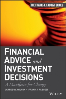 Financial Advice and Investment Decisions : A Manifesto for Change, PDF eBook