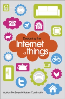 Designing the Internet of Things, Paperback Book