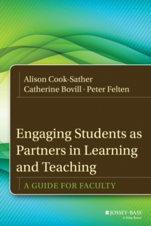 Engaging Students as Partners in Learning and Teaching : A Guide for Faculty, Hardback Book