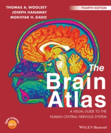 The Brain Atlas : A Visual Guide to the Human Central Nervous System, Paperback / softback Book