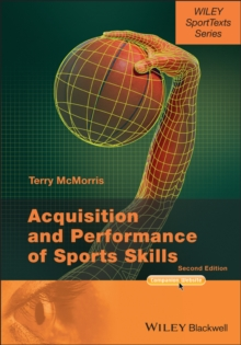 Acquisition and Performance of Sports Skills, Paperback / softback Book