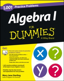Algebra I: 1,001 Practice Problems For Dummies (+ Free Online Practice), Paperback / softback Book