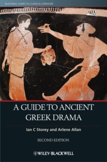 A Guide to Ancient Greek Drama, Paperback Book