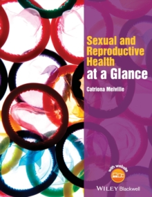 Sexual and Reproductive Health at a Glance, Paperback Book
