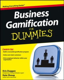 Business Gamification For Dummies, Paperback / softback Book