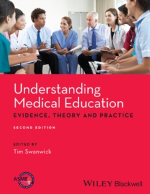 Understanding Medical Education : Evidence, Theory and Practice, PDF eBook