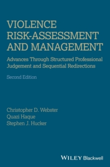 Violence Risk - Assessment and Management : Advances Through Structured Professional Judgement and Sequential Redirections, EPUB eBook
