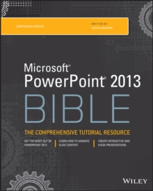 PowerPoint 2013 Bible, Paperback / softback Book