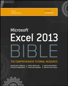 Excel 2013 Bible, Paperback / softback Book