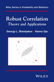 Robust Correlation : Theory and Applications, Hardback Book