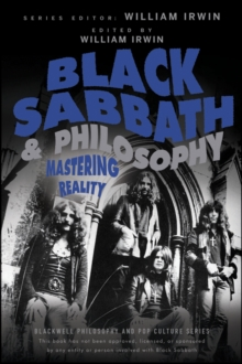 Black Sabbath and Philosophy : Mastering Reality, PDF eBook