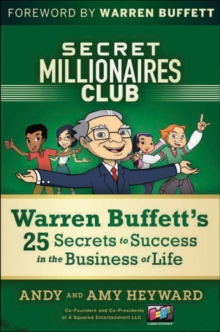 Secret Millionaires Club : Warren Buffett's 26 Secrets to Success in the Business of Life, Hardback Book