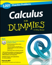 Calculus: 1,001 Practice Problems For Dummies (+ Free Online Practice), Paperback Book