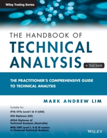 The Handbook of Technical Analysis + Test Bank : The Practitioner's Comprehensive Guide to Technical Analysis, Paperback / softback Book