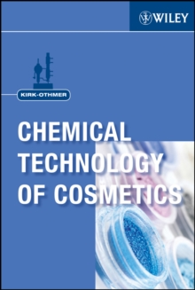 Kirk-Othmer Chemical Technology of Cosmetics, EPUB eBook