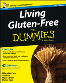 Living Gluten-Free For Dummies - UK, Paperback / softback Book