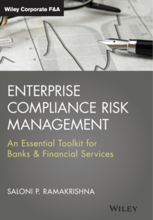 Enterprise Compliance Risk Management : an Essential ToolKit for Banks & Financial Services, Hardback Book