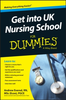 Get into UK Nursing School For Dummies, Paperback / softback Book