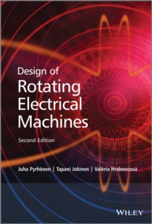 Design of Rotating Electrical Machines, Hardback Book