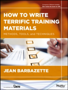 How to Write Terrific Training Materials : Methods, Tools, and Techniques, EPUB eBook