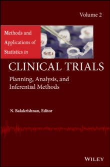 Methods and Applications of Statistics in Clinical Trials, Volume 2 : Planning, Analysis, and Inferential Methods, EPUB eBook