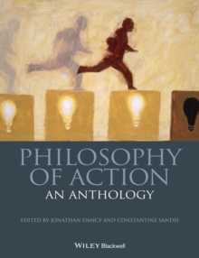 Philosophy of Action : An Anthology, Paperback Book