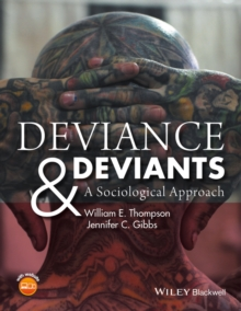 Deviance and Deviants : A Sociological Approach, Paperback Book
