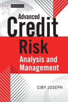 Advanced Credit Risk - Analysis and Management, Hardback Book
