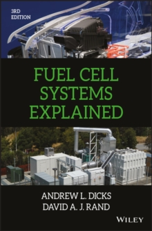 Fuel Cell Systems Explained, Hardback Book
