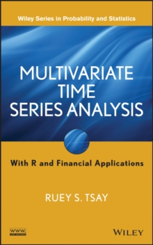 Multivariate Time Series Analysis : With R and Financial Applications, Hardback Book