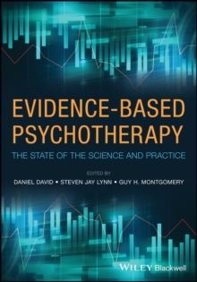 Evidence-Based Psychotherapy : The State of the Science and Practice, Hardback Book