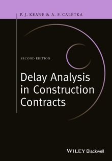 Delay Analysis in Construction Contracts, Hardback Book