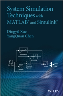 System Simulation Techniques with MATLAB(R) and Simulink(R), Hardback Book