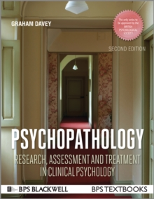 Psychopathology : Research, Assessment and Treatment in Clinical Psychology, Paperback / softback Book
