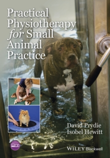 Practical Physiotherapy for Small Animal Practice, Paperback Book