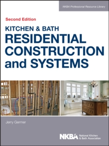 Kitchen & Bath Residential Construction and Systems, PDF eBook