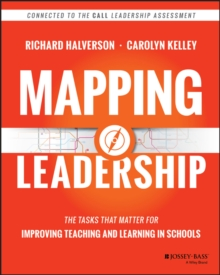 Mapping Leadership : The Tasks that Matter for Improving Teaching and Learning in Schools, Paperback Book