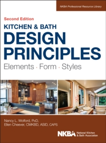 Kitchen and Bath Design Principles : Elements, Form, Styles, EPUB eBook