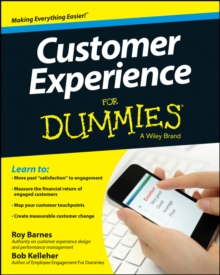 Customer Experience For Dummies, Paperback / softback Book