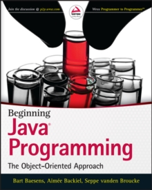 Beginning Java Programming : The Object-Oriented Approach, Paperback / softback Book