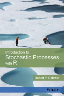 Introduction To Stochastic Processes With R Robert P Dobrow