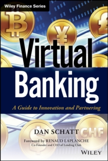 Virtual Banking : A Guide to Innovation and Partnering, Hardback Book