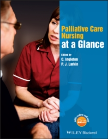Palliative Care Nursing at a Glance, Paperback Book
