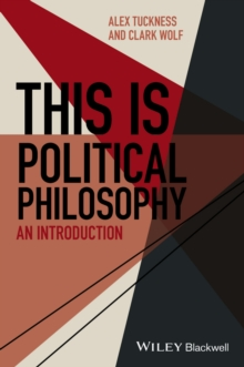 This Is Political Philosophy : An Introduction, Paperback Book