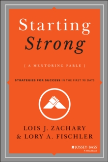 Starting Strong : A Mentoring Fable, Hardback Book