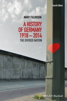 A History of Germany 1918 - 2014 : The Divided Nation, Paperback / softback Book
