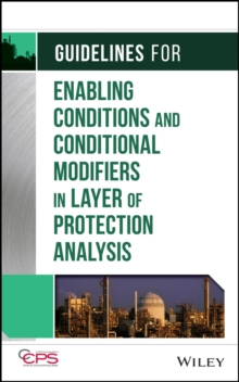 Guidelines for Enabling Conditions and Conditional Modifiers in Layer of Protection Analysis, Hardback Book