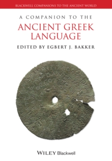 A Companion to the Ancient Greek Language, Paperback / softback Book